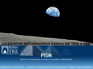 La parabola dell'urbanistica italiana dal 1942 a oggi