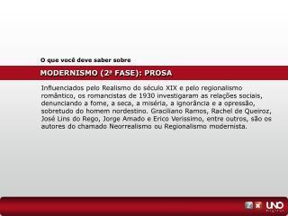 MODERNISMO (2 a  FASE): PROSA