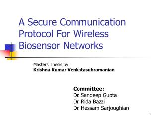 A Secure Communication Protocol For Wireless Biosensor Networks
