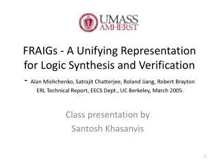 Class presentation by Santosh Khasanvis