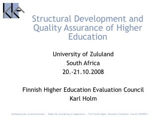 Structural Development and Quality Assurance of Higher Education