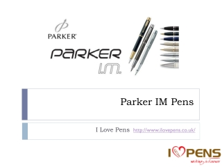 Parker IM Pens From I Love Pens