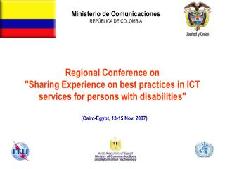 "Regional Conference on  ""Sharing Experience on best practices in ICT services for persons with disabilities"""