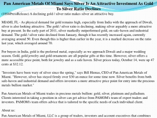Pan American Metals Of Miami Says Silver Is An Attractive In