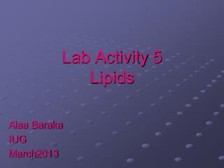 Lab Activity 5 Lipids