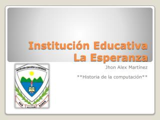 Institución Educativa La Esperanza