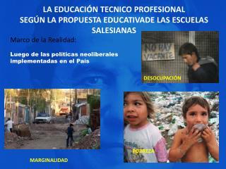 LA EDUCACIÓN TECNICO PROFESIONAL SEGÚN LA PROPUESTA EDUCATIVADE LAS ESCUELAS SALESIANAS