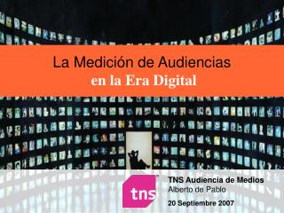 La Medici�n de Audiencias en la Era Digital