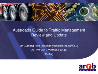 Austroads Guide to Traffic Management Review and Update