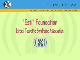 """Esti"" Foundation"
