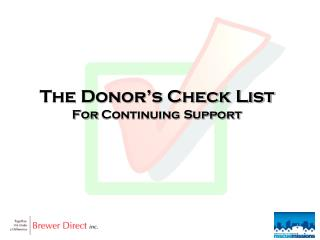 The Donor's Check List For  Continuing Support