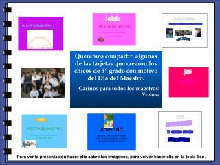 Queremos compartir  algunas de las tarjetas que crearon los chicos de 3º grado con motivo del Día del Maestro. ¡Cariños