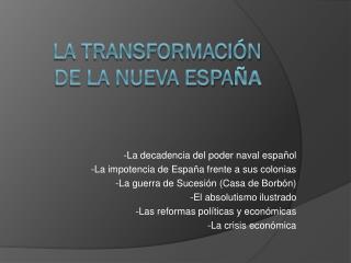 La transformación  de la Nueva Espa ña