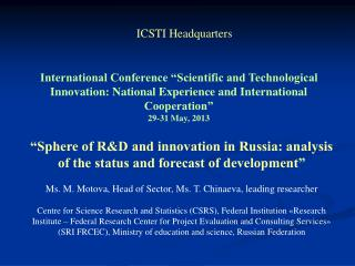 �Sphere of R&D and innovation in Russia: analysis of the status and forecast of development�