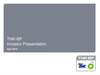 TNK-BP Investor  Presentation