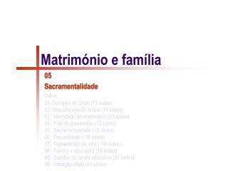 Matrimónio e família