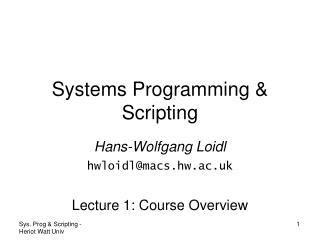 Systems Programming & Scripting