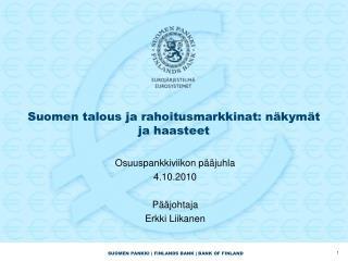Suomen talous ja rahoitusmarkkinat: näkymät ja haasteet