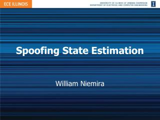 Spoofing State Estimation