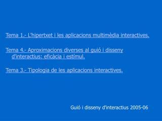 Guió i disseny d'interactius 2005-06
