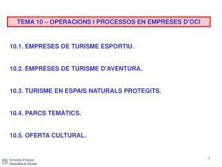 TEMA 10 � OPERACIONS I PROCESSOS EN EMPRESES D'OCI
