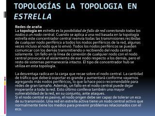 Topologías  La  topologia  en  estrella