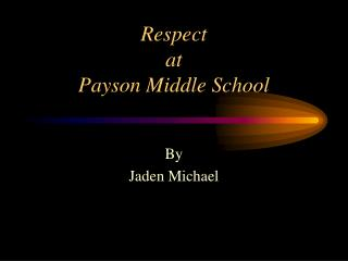 Respect at Payson Middle School