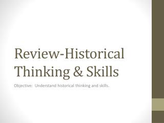Review-Historical Thinking & Skills