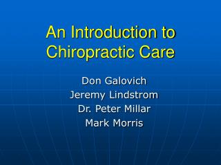 An Introduction to  Chiropractic Care