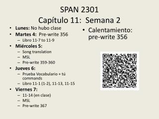 SPAN 2301 Capítulo  11:   S emana  2