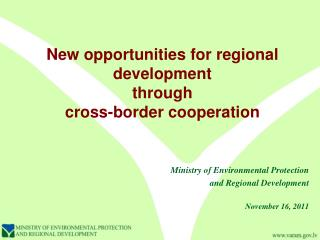 New opportunities for regional development  through  cross-border cooperation