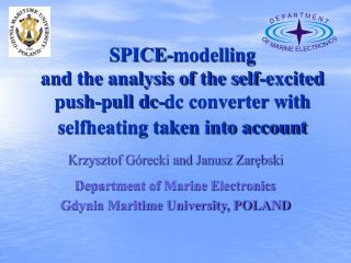SPICE-modelling  and the analysis of the self-excited push-pull dc-dc converter with selfheating taken into account