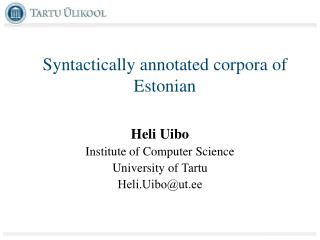 Syntactically annotated corpora  of Estonian