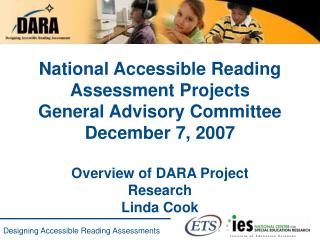National Accessible Reading Assessment Projects              General Advisory Committee             December 7, 2007