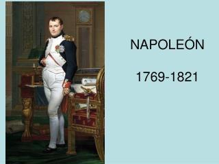 NAPOLEÓN 1769-1821