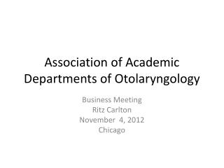 Association of Academic Departments of Otolaryngology