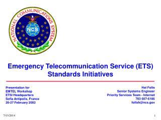 Emergency Telecommunication Service (ETS) Standards Initiatives