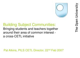 Building Subject Communities: Bringing students and teachers together around their area of common interest -   a cross-