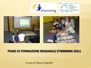 Piano di formazione regionale eTwinning 2011