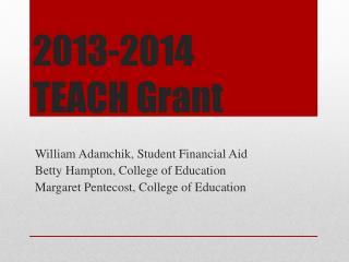 2013-2014 TEACH Grant