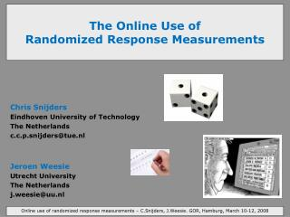 The Online Use of  Randomized Response Measurements