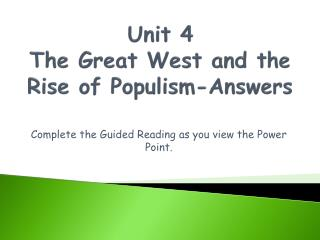 Unit 4 The Great West and the  Rise of Populism-Answers