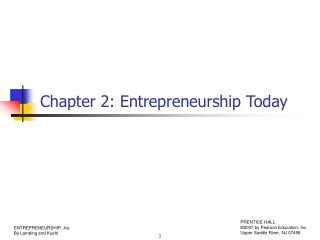 Chapter 2: Entrepreneurship Today