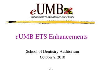 e UMB ETS Enhancements
