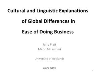 Cultural and Linguistic Explanations  of Global Differences in Ease of Doing Business