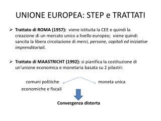 UNIONE EUROPEA: STEP e TRATTATI