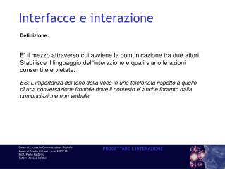 Interfacce e interazione