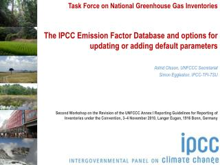 The IPCC Emission Factor Database and options for updating or adding default parameters