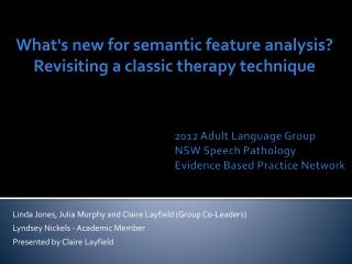 2012 Adult Language Group  NSW Speech Pathology   Evidence Based Practice Network