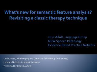 2012 Adult Language Group  NSW Speech Pathology   Evidence Based Practice Network